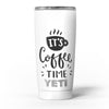 Its_Coffee_Time_-_Yeti_Rambler_Skin_Kit_-_20oz_-_V5.jpg
