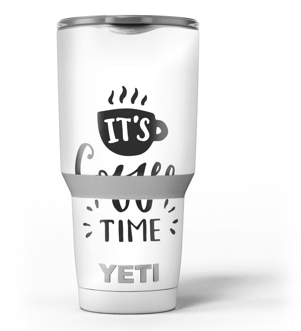 Its_Coffee_Time_-_Yeti_Rambler_Skin_Kit_-_30oz_-_V3.jpg