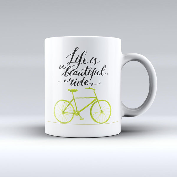 The-Life-is-a-Beautiful-Ride-ink-fuzed-Ceramic-Coffee-Mug
