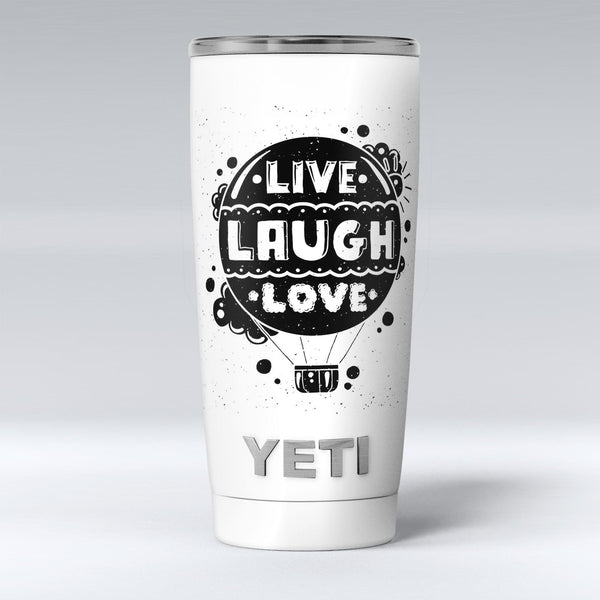 Live_Laugh_Love_-_Yeti_Rambler_Skin_Kit_-_20oz_-_V1.jpg