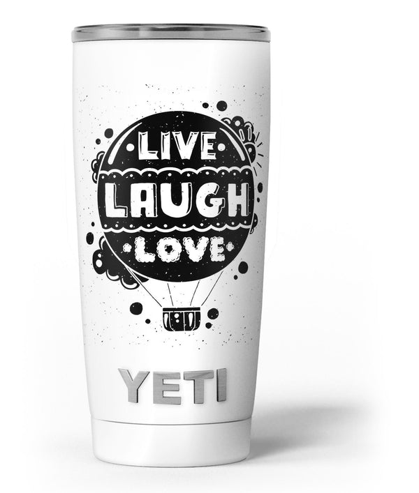 Live_Laugh_Love_-_Yeti_Rambler_Skin_Kit_-_20oz_-_V3.jpg