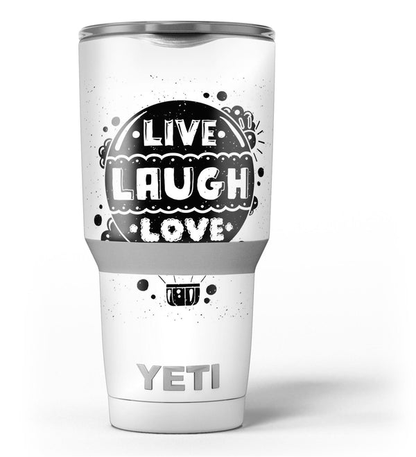 Live_Laugh_Love_-_Yeti_Rambler_Skin_Kit_-_30oz_-_V3.jpg