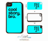 "Blue ""Cool Story Bro"" n-Sert Case"