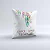 The Never Stop Dreaming Watercolor Catcher Converted ink-Fuzed Decorative Throw Pillow
