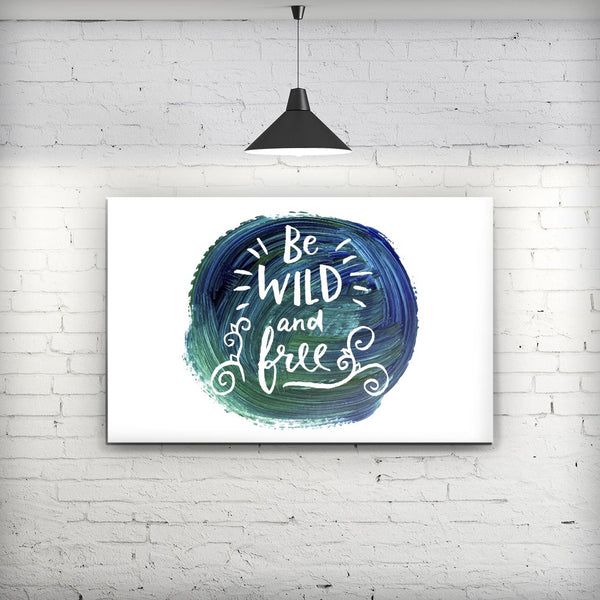 Be_Wild_and_Free_Stretched_Wall_Canvas_Print_V2.jpg