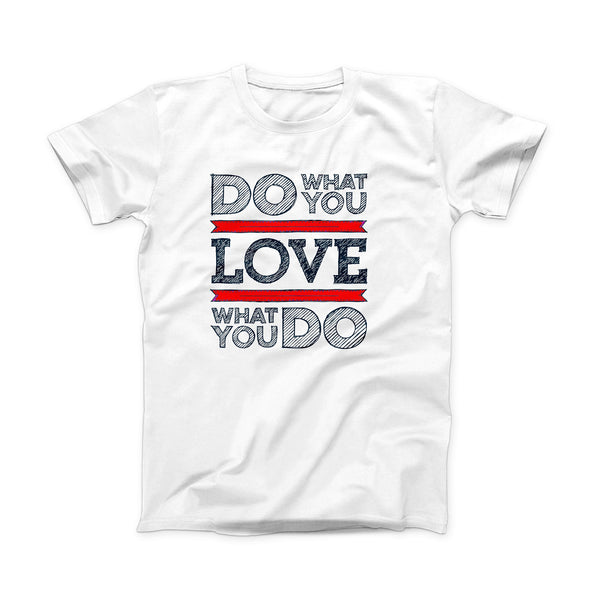 The Do What You Love What You Do Pink V2 ink-Fuzed Front Spot Graphic Unisex Soft-Fitted Tee Shirt