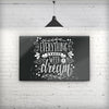 Everything_Starts_with_a_Dream_Stretched_Wall_Canvas_Print_V2.jpg