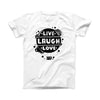 The Live Laugh Love ink-Fuzed Front Spot Graphic Unisex Soft-Fitted Tee Shirt