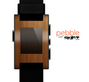 The Straight WoodGrain Skin for the Pebble SmartWatch