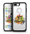Watercolor Stroke You are Amazing - iPhone 7 or 7 Plus Commuter Case Skin Kit