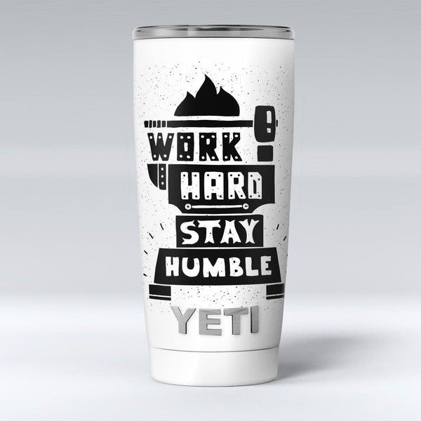 Work_Hard_Stay_Humble_-_Yeti_Rambler_Skin_Kit_-_20oz_-_V1.jpg