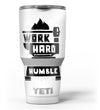 Work_Hard_Stay_Humble_-_Yeti_Rambler_Skin_Kit_-_30oz_-_V3.jpg