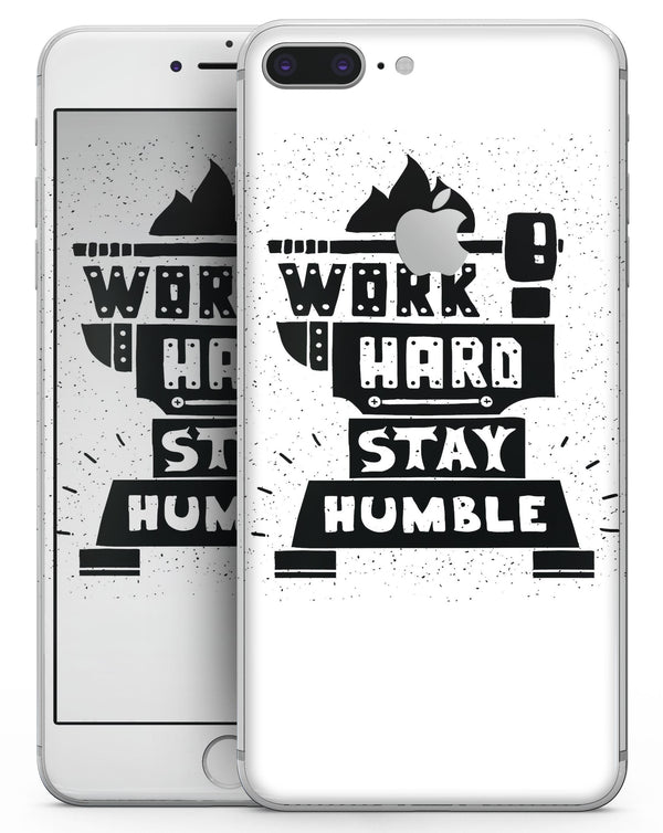 Work Hard Stay Humble - Skin-kit for the iPhone 8 or 8 Plus