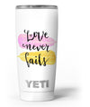 Yellow_and_Pink_Love_Never_Fails_-_Yeti_Rambler_Skin_Kit_-_20oz_-_V3.jpg