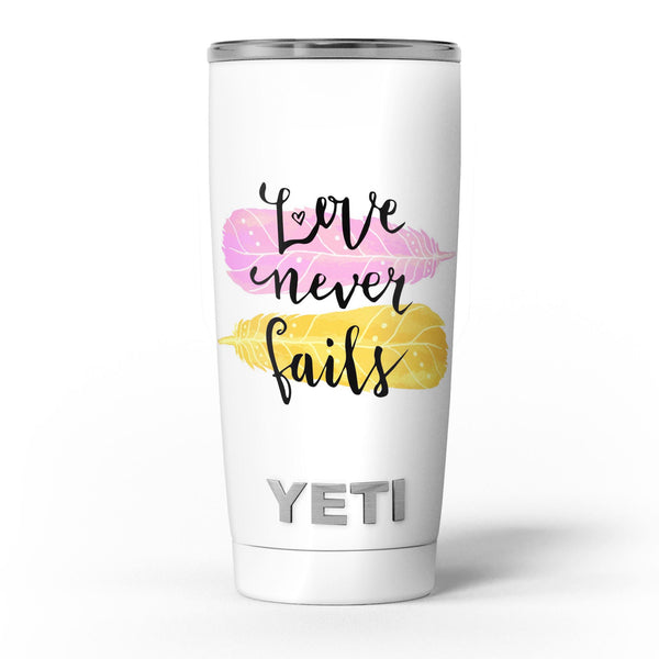 Yellow_and_Pink_Love_Never_Fails_-_Yeti_Rambler_Skin_Kit_-_20oz_-_V5.jpg