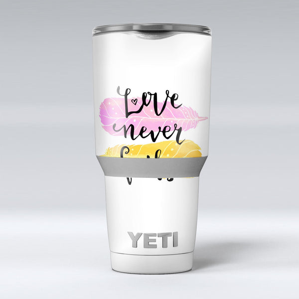 Yellow_and_Pink_Love_Never_Fails_-_Yeti_Rambler_Skin_Kit_-_30oz_-_V1.jpg