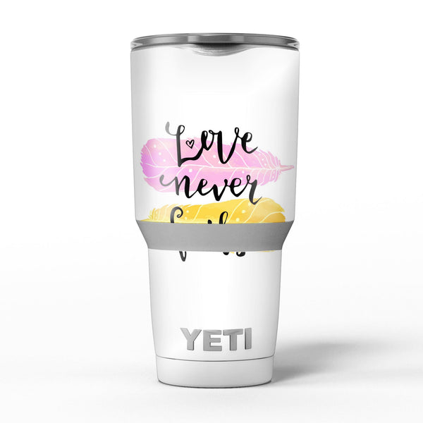 Yellow_and_Pink_Love_Never_Fails_-_Yeti_Rambler_Skin_Kit_-_30oz_-_V5.jpg