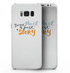 Your Past is just a Story - Samsung Galaxy S8 Full-Body Skin Kit