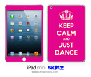 Keep Calm And Just Dance iPad Skin