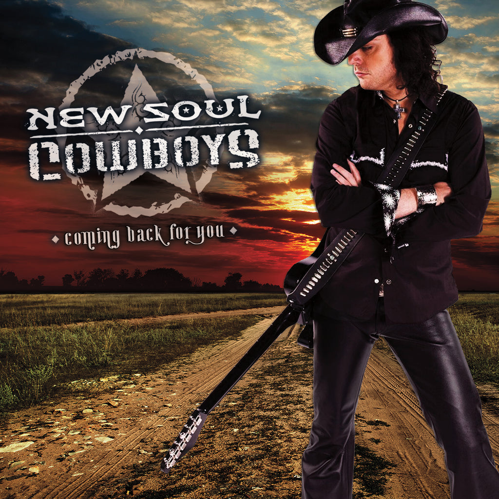 New Soul Cowboys - Coming Back For You