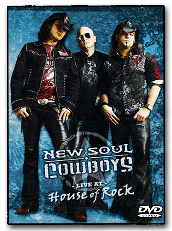 NEW SOUL COWBOYS - Live at House of Rock (DVD)