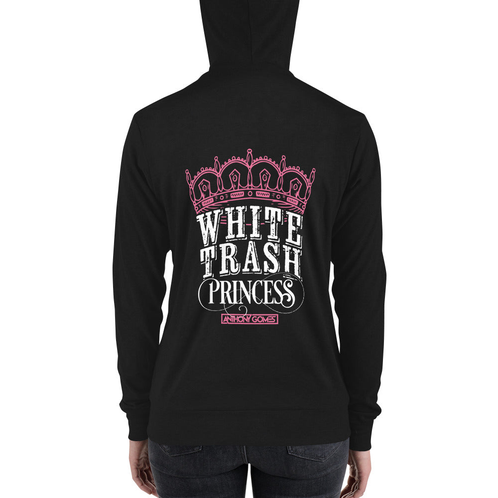White Trash Princess Unisex Zip Hoodie (Available in 2 Colors)