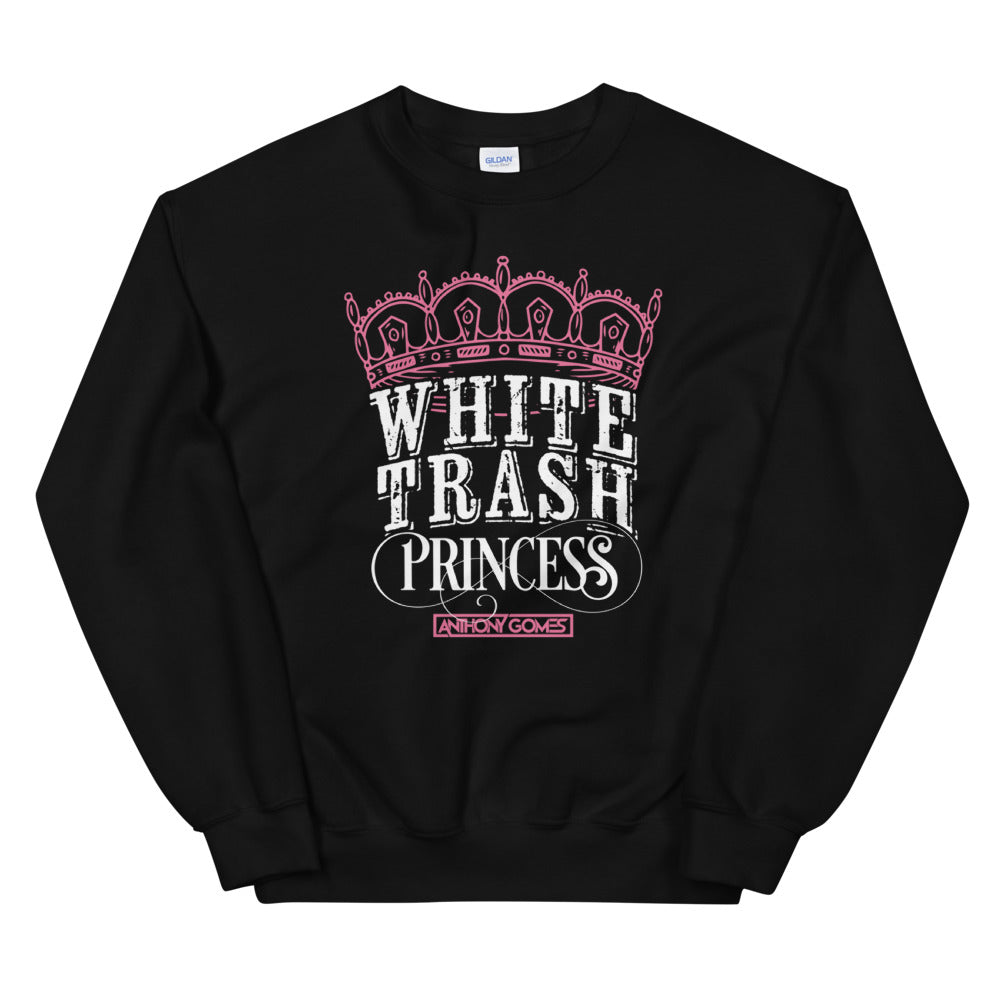 White Trash Princess Unisex Sweatshirt
