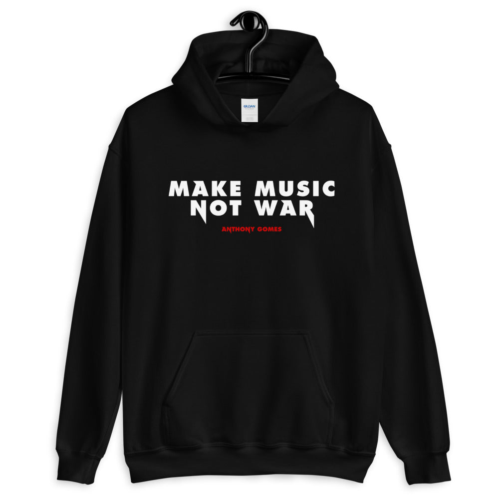 Anthony Gomes Make Music Not War Unisex Hoodie