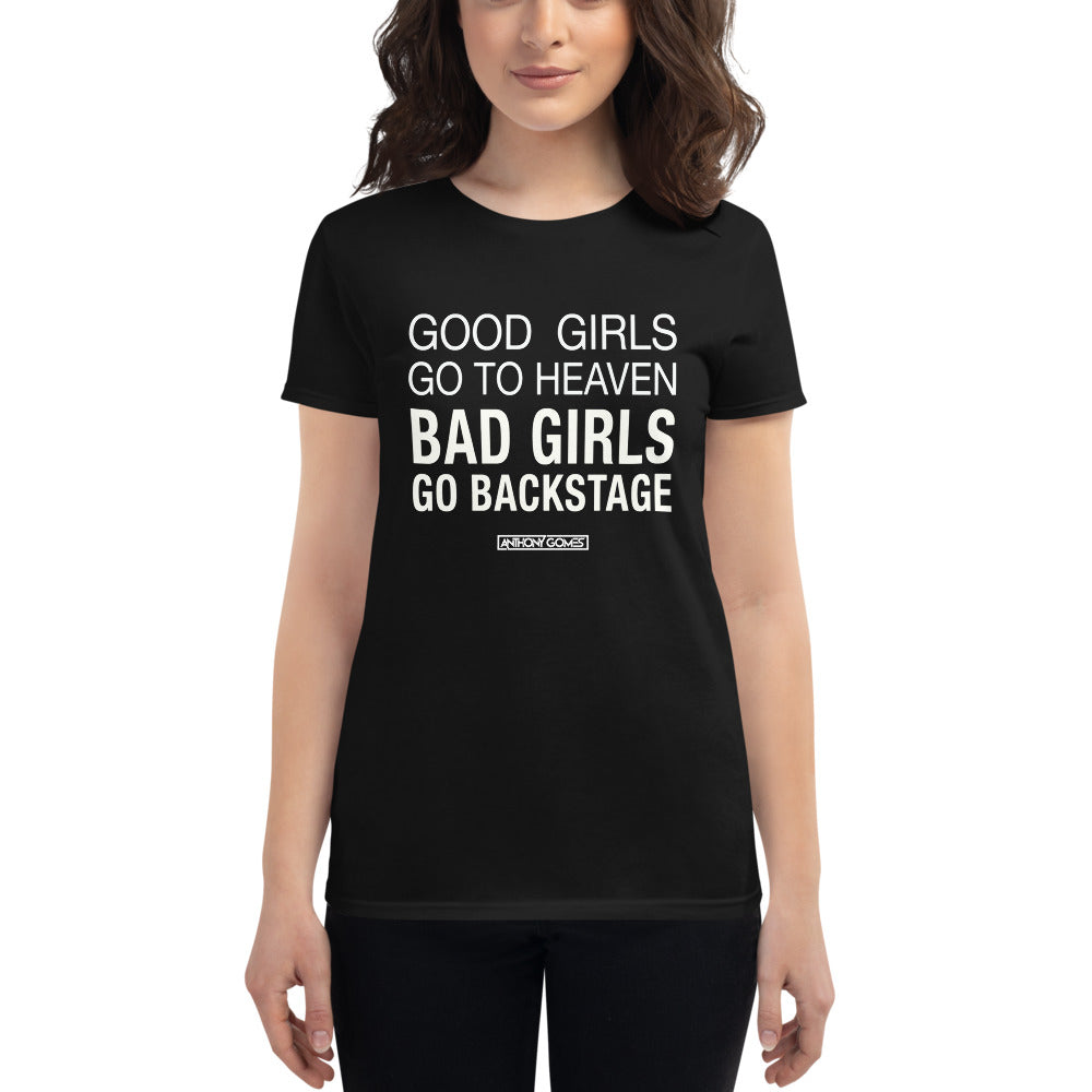 Good Girls Go To Heaven Women's T-Shirt (Availalbe in 4 Colors)