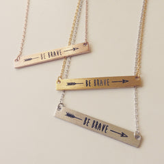 Be Brave Thin Bar Necklace