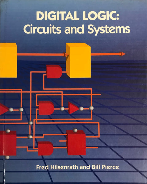 DIGITAL LOGIC: Circuits and Systems