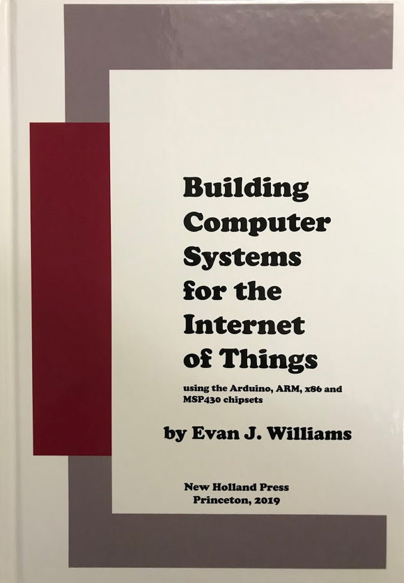 Building Computer Systems for the Internet of Things