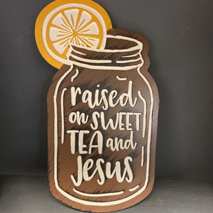 Sweet Tea and Jesus wall hanging