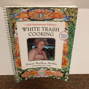 White Trash Cooking Cook Book