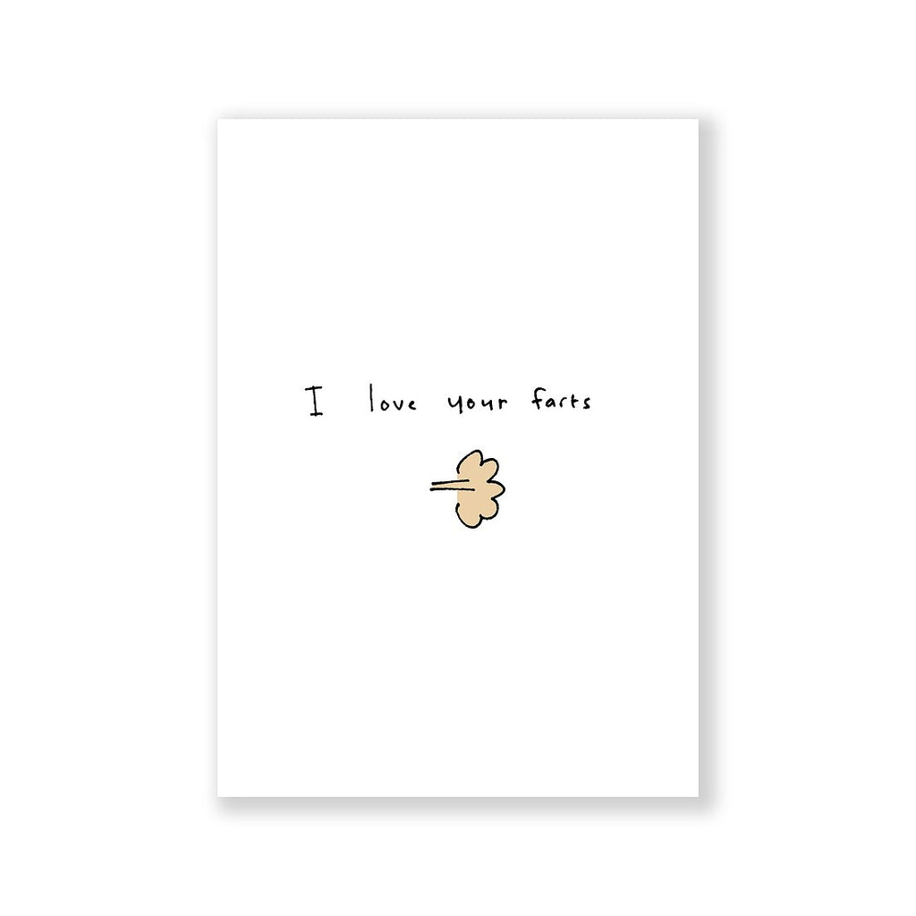 I love your Farts Greeting Card A6
