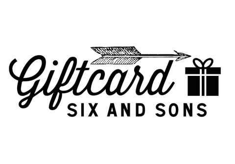 Gift Card, Gift Card, Six and Sons - Six and Sons