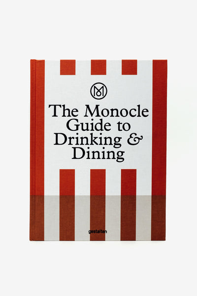 The Monocle Guide to Drinking & Dining, Books, LKG Gestalten - Six and Sons