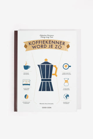 Koffiekenner word je zo., Books, Good Cook - Six and Sons