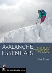 Avalanche Essentials by Bruce Tremper