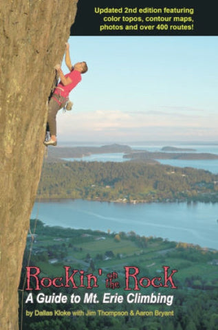 Rockin' on the Rock: Mt. Erie Climbing Guide 2nd Edition