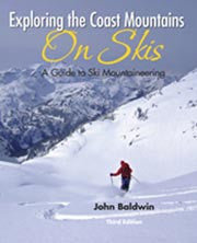 Exploring the Coast Mountains on Skis - 3rd Edition