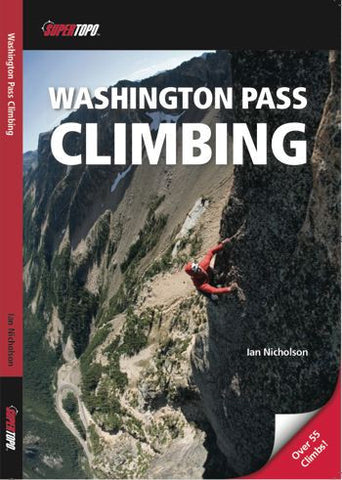 Washington Pass Climbing by Ian Nicholson
