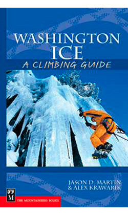 Washington Ice a Climbing Guide