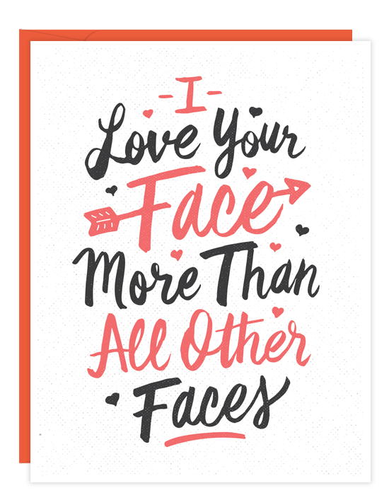 Love Your Face