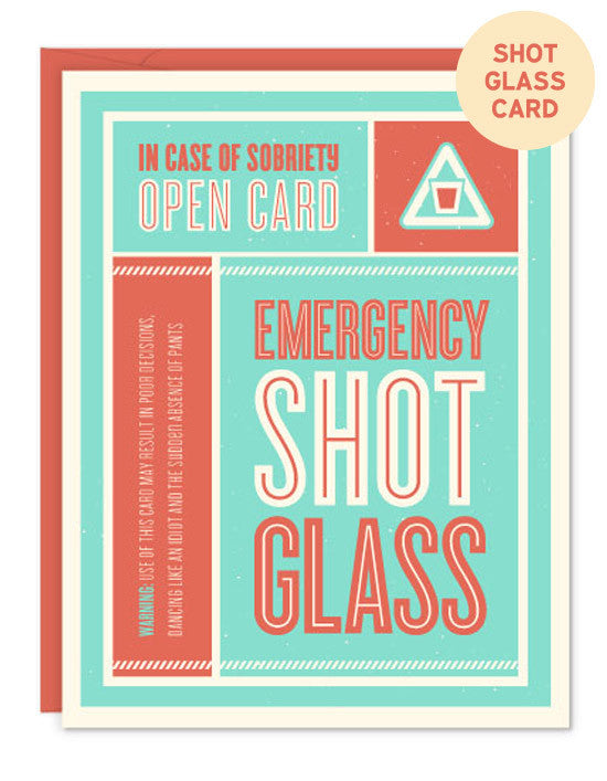 Emergency Shot Glass Card