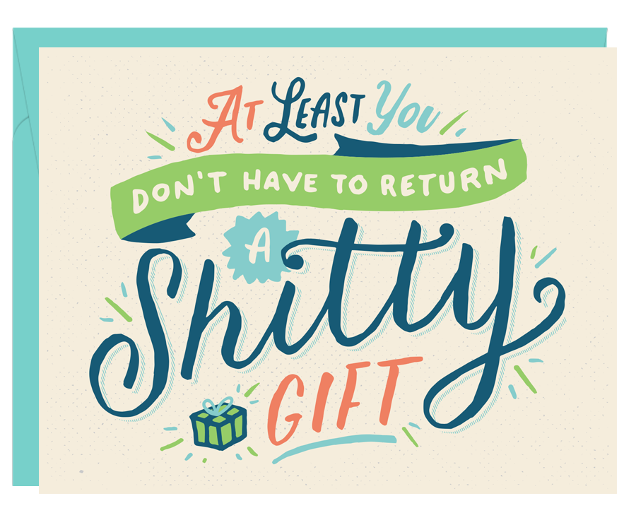 Return a Shitty Gift