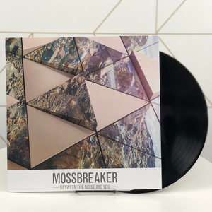 Mossbreaker - Between the Noise and You