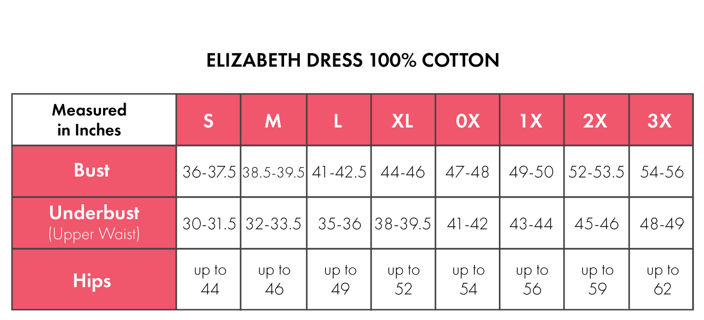 Size Chart For Elizabeth 100% Cotton
