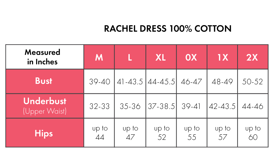 Size Chart For Rachel 100% Cotton
