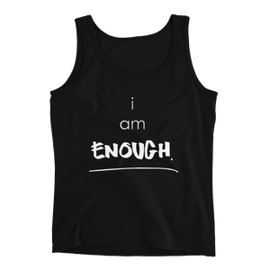 I am Enough Ladies' Tank
